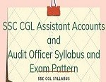 SSC CGL Assistant Accounts and Audit Officer Syllabus and Exam Pattern