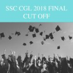 SSC CGL 2018 Final cut off marks post wise