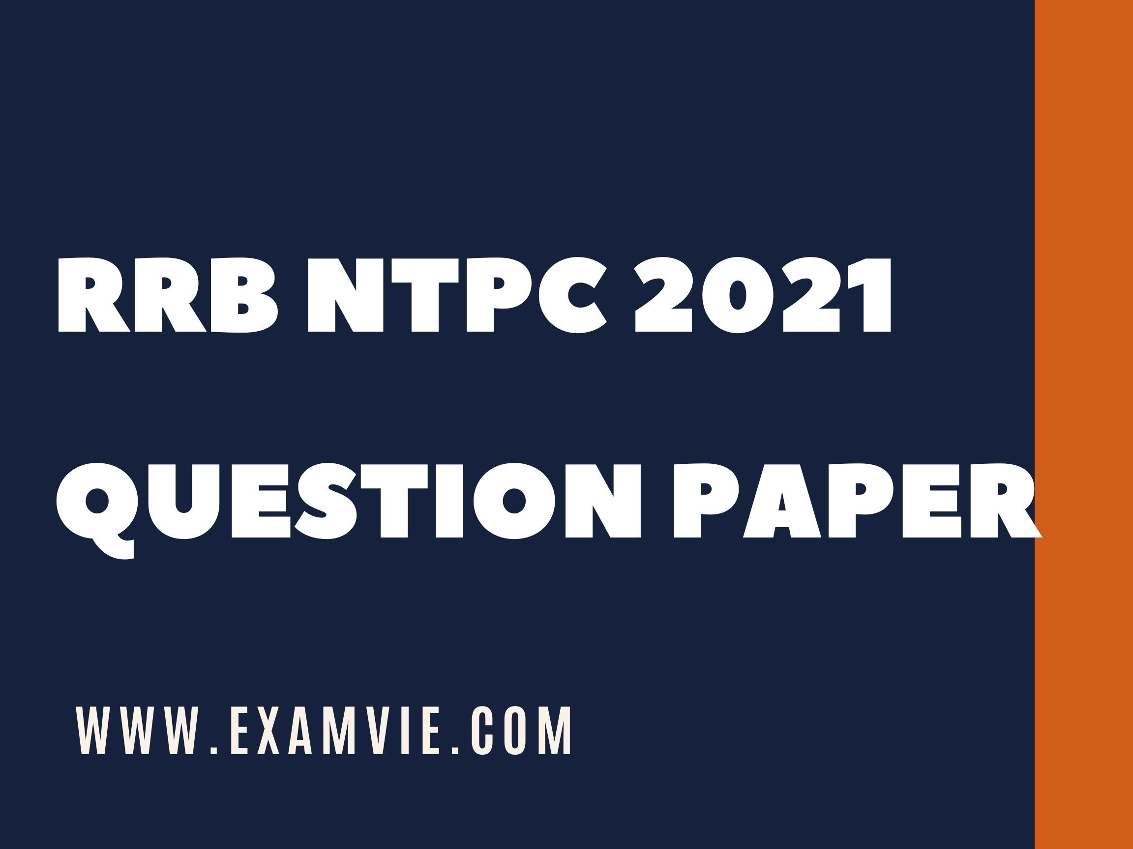 Download RRB NTPC 2021 Question paper with answer key